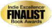 Indie Excellence Book Awards Finalist