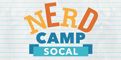 NERD CAMP SOCAL 2019 Sharing Circus Fever with the Nerdlings!